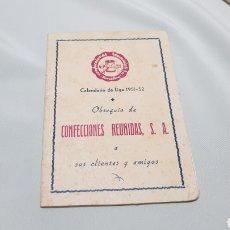 Coleccionismo deportivo: CALENDARIO DE LIGA DE FUTBOL 1951 - 52 PUBLICIDAD CONFECCIONES REUNIDAS S.A. BARCELONA. Lote 120605779