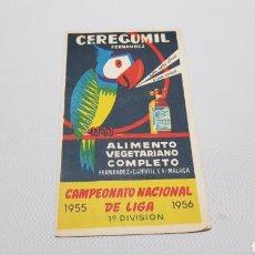 Coleccionismo deportivo: CALENDARIO CAMPEONATO NACIONAL DE LIGA FUTBOL 1A DIVISION 1955 1956 CEREGUMIL. Lote 120693874