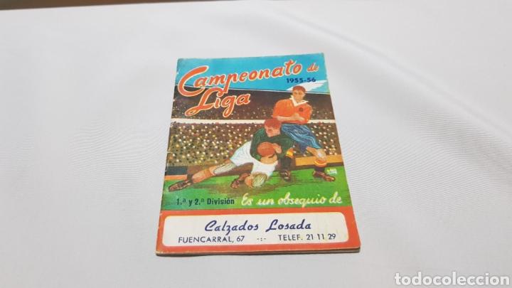 CALEMDARIO CAMPEONATO NACIONAL DE LIGA 1955 - 56 . CALZADOS LOSADA (Coleccionismo Deportivo - Documentos de Deportes - Calendarios)