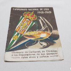 Coleccionismo deportivo: CALENDARIO CAMPEONATO NACIONAL DE LIGA 1948 - 1949 . PUBLICIDAD CARBONELL . ESCUDO CORDOBA. Lote 120698858
