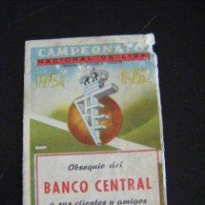 Coleccionismo deportivo: JML CALENDARIO CAMPEONATO DE LIGA 1ª Y 2ª DIVISIÓN TEMPORADA 1951-52 OBSEQUIO BANCO CENTRAL. Lote 123755835