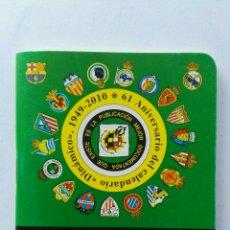 Coleccionismo deportivo: CALENDARIO DE PRIMERA Y SEGUNDA DIVISIÓN 2010/2011 LIGA FÚTBOL. Lote 124431168