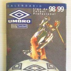 Coleccionismo deportivo: CALENDARIO LIGA DE FÚTBOL PROFESIONAL 98/99 UMBRO. Lote 124657027