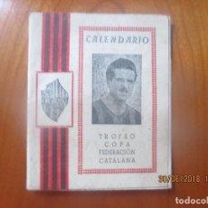 Coleccionismo deportivo: CALENDARIO TROFEO COPA FEDERACION CATALANA-REUS DEPORTIVO. Lote 126759447