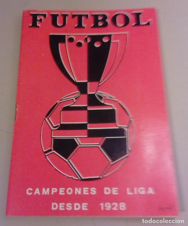 FUTBOL - CAMPEONES DE LIGA DESDE 1928 - CALENDARIO LLOMARA - HISTORIA DE LA LIGA - RESULTADOS-1973 (Coleccionismo Deportivo - Documentos de Deportes - Calendarios)