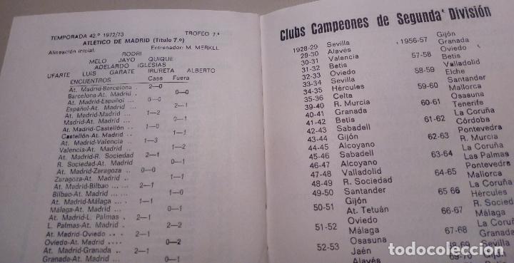Coleccionismo deportivo: FUTBOL - CAMPEONES DE LIGA DESDE 1928 - CALENDARIO LLOMARA - HISTORIA DE LA LIGA - RESULTADOS-1973 - Foto 6 - 127192263
