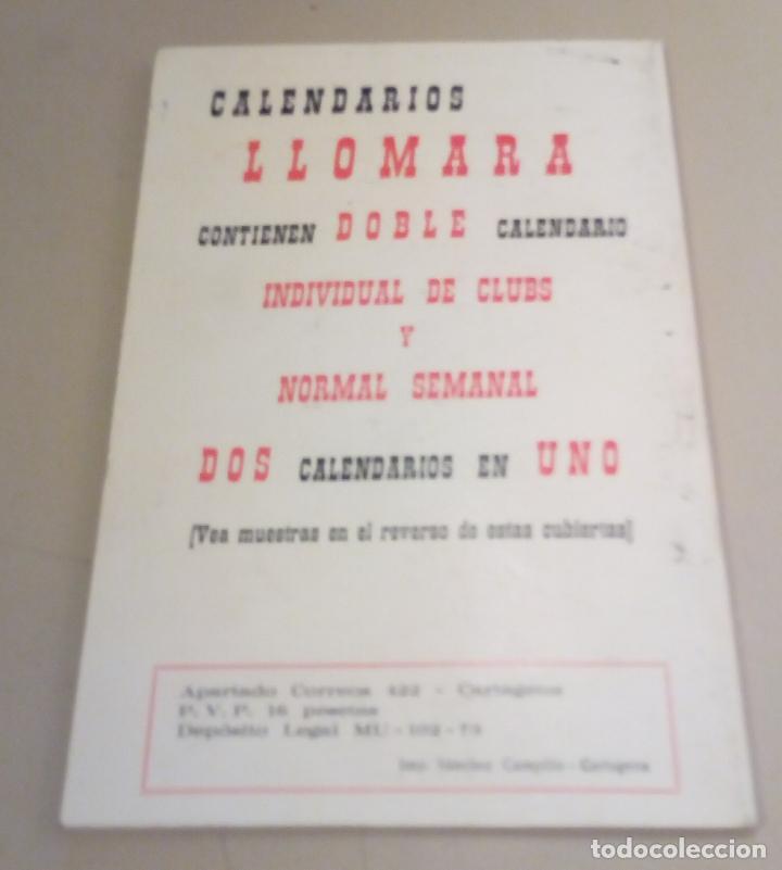 Coleccionismo deportivo: FUTBOL - CAMPEONES DE LIGA DESDE 1928 - CALENDARIO LLOMARA - HISTORIA DE LA LIGA - RESULTADOS-1973 - Foto 7 - 127192263