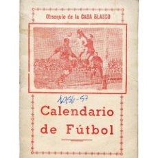 Coleccionismo deportivo: CALENDARIO DE LIGA TEMPORADA 1956 1957 FÚTBOL PRIMERA DIVISÓN. VESTUARIO EJERCITO CASA BLASCO CEUTA. Lote 127634895