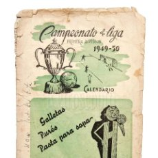 Coleccionismo deportivo: CALENDARIO DE LIGA TEMPORADA 1949 1950 FÚTBOL DE PRIMERA DIVISÓN. GALLETAS H. VALLADOLID. Lote 127635655
