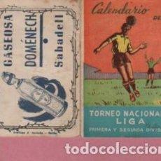Coleccionismo deportivo: CALENDARIO TORNEO NACIONAL LIGA FUTBOL PUBLICIDAD GASEOSA DOMÉNECH SABADELL - DESPLEGABLE 8 PAGINAS. Lote 128255867