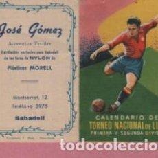 Coleccionismo deportivo: CALENDARIO TORNEO NACIONAL LIGA FUTBOL PUBLICIDAD JOSÉ GÓMEZ PLASTICOS MORELL SABADELL - MONTSERRAT,. Lote 128278787
