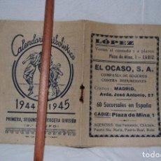 Coleccionismo deportivo: CALENDARIO FUTBOLISTICO 1944 - 1945 . Lote 128553351