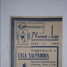 Coleccionismo deportivo: CAMPEONATO NACIONAL DE LIGA 1943 - 1944 . Lote 128554127