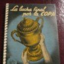 Coleccionismo deportivo: CALENDARIO DEPORTIVO , LA LUCHA POR LA COPA .. 1955 SEMIFINALES Y FINAL . DINAMICO . Lote 128767399