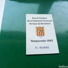 Coleccionismo deportivo: CALENDARIO DE LA FEDERACIÓN CATALANA DE CAZA. 1993. Lote 129071318