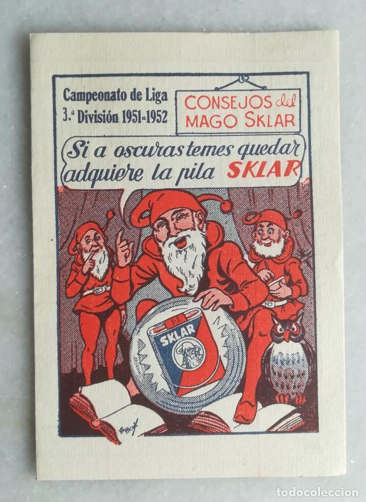 CAMPEONATO DE LIGA 3ª DIVISIÓN 1951-1952. FÚTBOL. CALENDARIO. PUBLICIDAD PILAS SKLAR (Coleccionismo Deportivo - Documentos de Deportes - Calendarios)