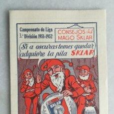 Coleccionismo deportivo: CAMPEONATO DE LIGA 3ª DIVISIÓN 1951-1952. FÚTBOL. CALENDARIO. PUBLICIDAD PILAS SKLAR. Lote 130524438