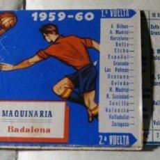 Coleccionismo deportivo: CALENDARIO DE LIGA DEFUTBOL 1959 - 60 MAQUINARIA MACAPSA . Lote 132038382