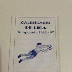 Coleccionismo deportivo: CALENDARIO DE LIGA,TEMPORADA 1996-97,REGIONAL PREFERENTE SENIOR.. Lote 133475543