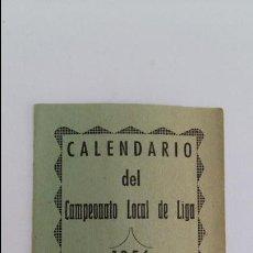 Coleccionismo deportivo: PEQUEÑO CALENDARIO DEL CAMPEONATO LOCAL DE LIGA 1956. FUTBOL ALGUN PUEBLO DE CIUDAD REAL?? VER FOTOS. Lote 133620650