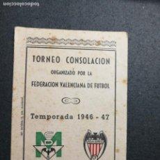 Coleccionismo deportivo: FÚTBOL.TORNEO DE CONSOLACIÓN FEDERACIÓN VALENCIANA. TEMPORADA 1946-47. ALGEMESÍ R.D. CD MERCURIO.. Lote 133660414