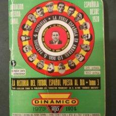 Coleccionismo deportivo: CALENDARIO DINAMICO TEMPORADA 73/74. Lote 133670102
