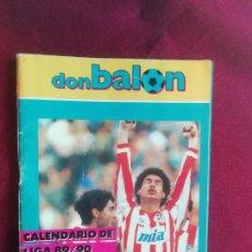 Coleccionismo deportivo: DON BALÓN. CALENDARIO DE FÚTBOL LIGA 89/90. Lote 133847638