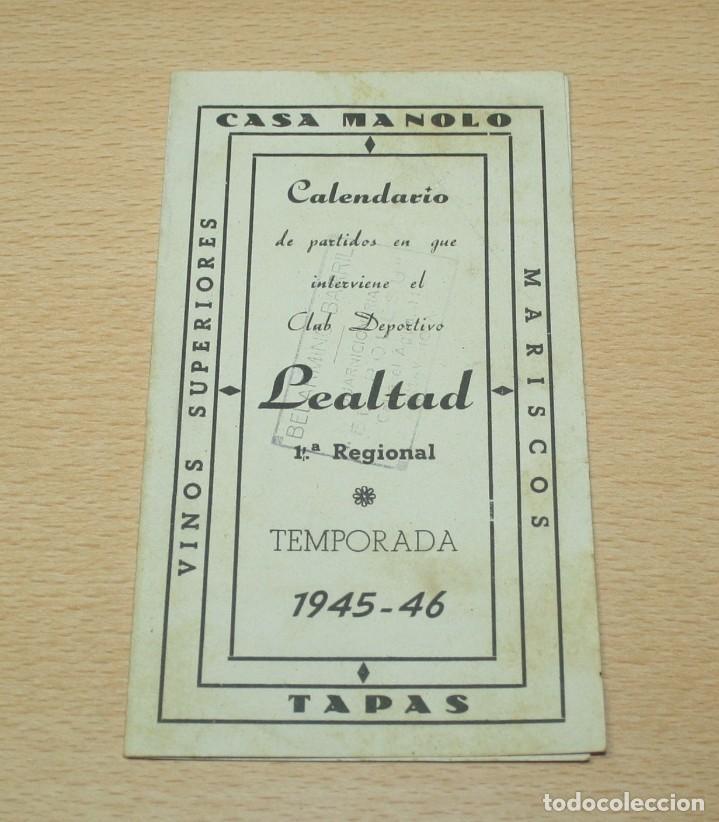 CALENDARIO - DÍPTICO DE LOS PARTIDOS DEL LEALTAD DE VILLAVICIOSA TEMP 1945-46 - 1ª REGIONAL (Coleccionismo Deportivo - Documentos de Deportes - Calendarios)