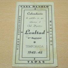 Coleccionismo deportivo: CALENDARIO - DÍPTICO DE LOS PARTIDOS DEL LEALTAD DE VILLAVICIOSA TEMP 1945-46 - 1ª REGIONAL. Lote 133854502