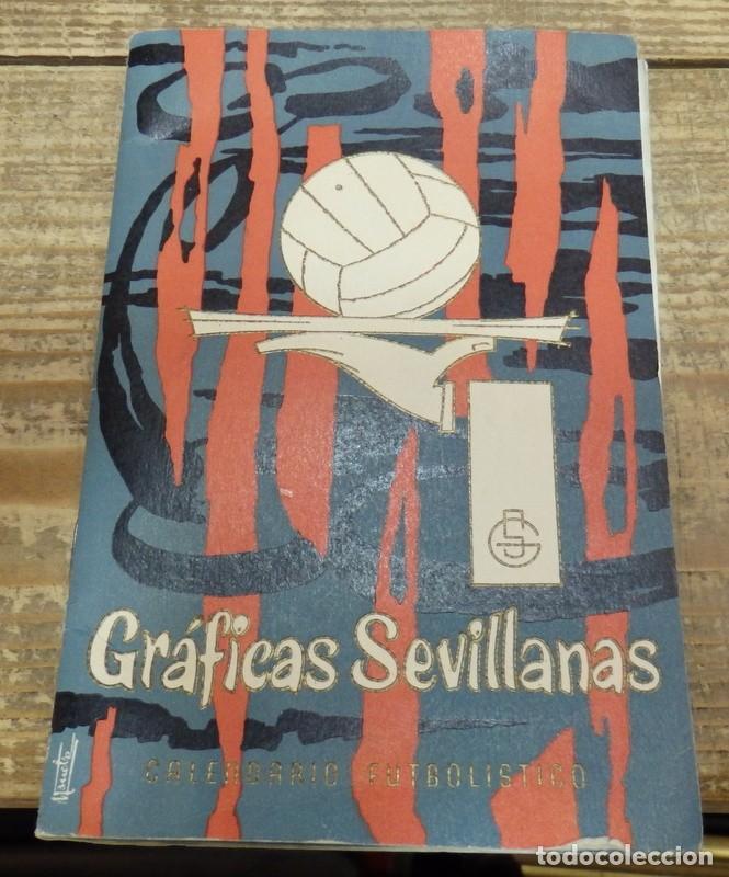 GRAFICAS SEVILLANAS, CALENDARIO TEMPORADA 1962-1963, SEVILLA, BETIS (Coleccionismo Deportivo - Documentos de Deportes - Calendarios)