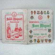 Coleccionismo deportivo: CALENDARIO CAMPEONATO FUTBOL LIGA 1984/85 - CERVEZA SAN MIGUEL 1985-CERVEZAS LIGA 84 . Lote 134655914