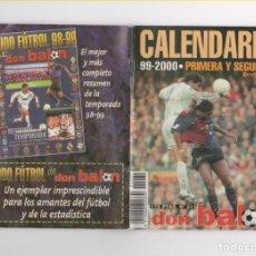 Coleccionismo deportivo: CALENDARIO DON BALON 1999/2000 PRIMERA Y SEGUNDA DIVISION. Lote 135696115