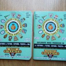 Coleccionismo deportivo: CALENDARIO DE FUTBOL DINAMICO + SUPLEMENTO LIGA 1979 1980 79 80 VER FOTOS. Lote 136365418