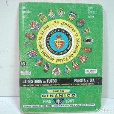 Coleccionismo deportivo: AGENDA ESTADISTICA DE FUTBOL - TOMO 16 SUPER DINAMICO -CALENDARIO 1986/87 - . Lote 136445946