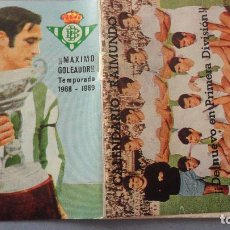 Coleccionismo deportivo: ANTIGUO CALENDARIO FUTBOL TEMPORADA 1969-1970. RAIMUNDO.SEVILLA FC.-BETIS. Lote 137548722