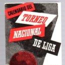 Coleccionismo deportivo: CALENDARIO DEL TORNEO NACIONAL DE LIGA TEMPORADA 1975-76. FUTBOL.. Lote 139421541