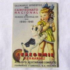 Coleccionismo deportivo: CALENDARIO ESTADÍSTICO DEL CAMPEONATO NACIONAL DE LIGA 1944-1945 CEREGUMIL 4 HOJAS. Lote 139474662