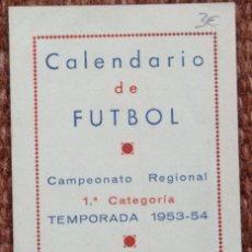 Coleccionismo deportivo: CALENDARIO DE FUTBOL TEMPORADA 1953/54 - OBSEQUIO DEL C.D. ASTILLEROS. Lote 140366982