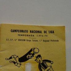 Coleccionismo deportivo: CALENDARIO CAMPEONATO NACIONAL DE LIGA TEMPORADA 74-75. Lote 142291166