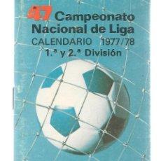 Coleccionismo deportivo: CAMPEONATO NACIONAL DE LIGA. CALENDARIO 1977 / 78. 1ª Y 2ª DIVISIÓN. CAJAS DE AHORROS.(B/59). Lote 142685874