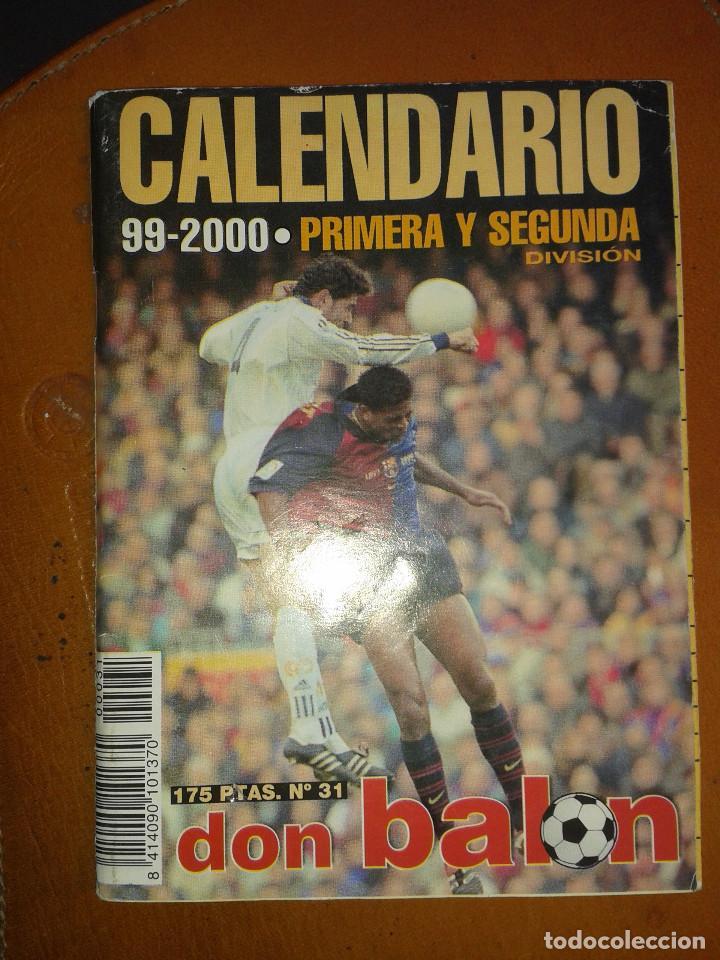CALENDARIO FUTBOL. TEMPORADA 99/2000. DON BALON (Coleccionismo Deportivo - Documentos de Deportes - Calendarios)