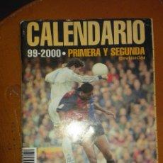 Coleccionismo deportivo: CALENDARIO FUTBOL. TEMPORADA 99/2000. DON BALON. Lote 143105446