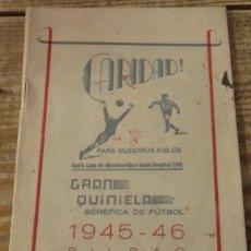 Coleccionismo deportivo: CALENDARIO FUTBOL TEMPORADA 1945-46, SANTA CASA DE LA CARIDAD DE BILBAO, RARISIMO. Lote 143991774