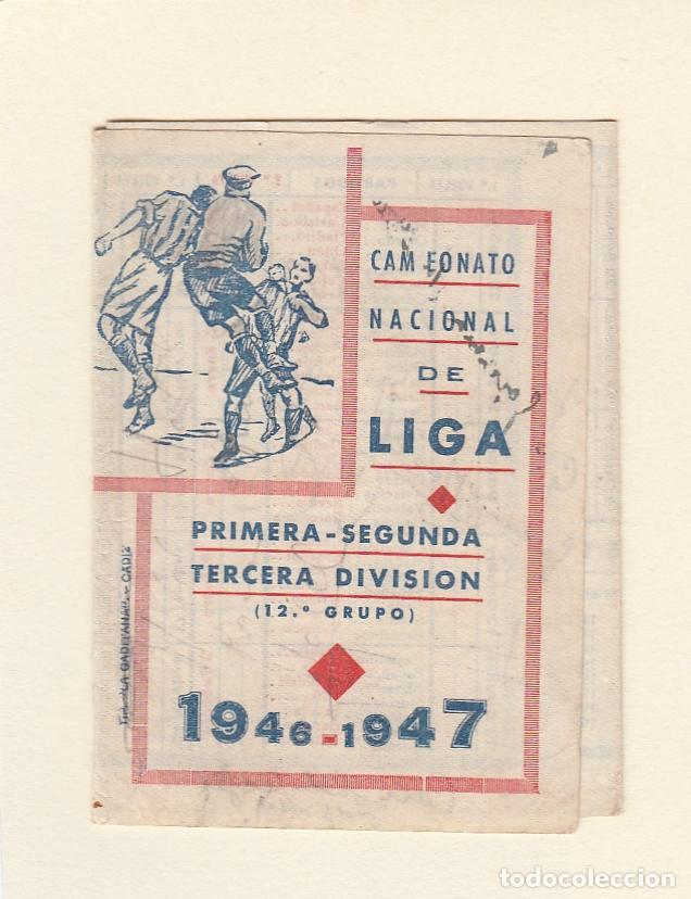 CALENDARIO DE LIGA.PRIMERA,SEGUNDA Y TERCERA DIVISIÓN.TEMP.1946-1947.PUBLICIDAD CAMISERIA ISI.CÁDIZ (Coleccionismo Deportivo - Documentos de Deportes - Calendarios)