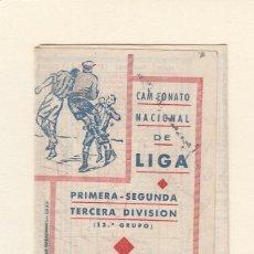 Coleccionismo deportivo: CALENDARIO DE LIGA.PRIMERA,SEGUNDA Y TERCERA DIVISIÓN.TEMP.1946-1947.PUBLICIDAD CAMISERIA ISI.CÁDIZ. Lote 144146622