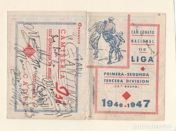 Coleccionismo deportivo: Calendario de Liga.Primera,segunda y tercera división.temp.1946-1947.publicidad camiseria Isi.Cádiz - Foto 3 - 144146622