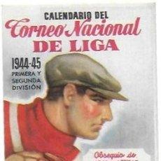 Coleccionismo deportivo: PR-256. CALENDARIO DEL TORNEO NACIONAL DE LIGA 1944-45.. Lote 147023758