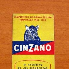 Coleccionismo deportivo: CALENDARIO DE LIGA 1953-1954, 53-54 - VERMOUTH CINZANO. Lote 147311190