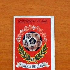 Coleccionismo deportivo: CALENDARIO DE LIGA 1969-1970, 69-70 - GALERIA DE CLUBS - CONFECCIONES ISIDRA HERRERA, VER FOTOS. Lote 147315790