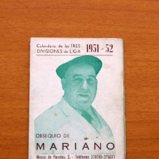 Collectionnisme sportif: CALENDARIO DE LIGA 1951-1952, 51-52 - BAR CASA MARIANO - MADRID. Lote 147338114